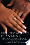 Prophetic Wedding Planning Manual Workbook