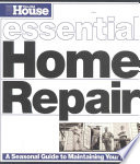 This Old House Essential Home Repair