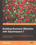 Building Business Websites with Squarespace 7