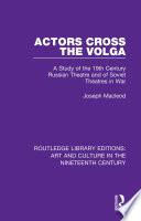 Actors Cross The Volga