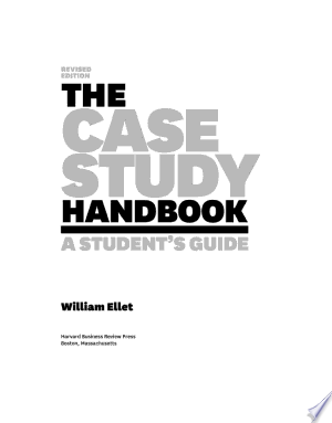The Case Study Handbook, Revised Edition