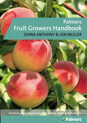 Palmer s Fruit Growers Handbook
