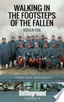 Walking In The Footsteps Of The Fallen Book