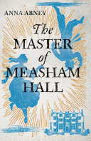 The Master of Measham Hall