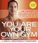 You Are Your Own Gym