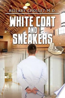 White Coat and Sneakers