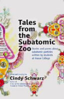 Tales from the Subatomic Zoo