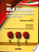 The HLA Complex in Biology and Medicine