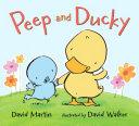 Peep and Ducky