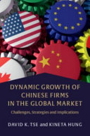 Dynamic Growth of Chinese Firms in the Global Market
