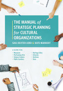The Manual of Strategic Planning for Cultural Organizations