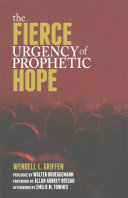 The Fierce Urgency of Prophetic Hope
