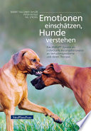 Emotionen einschätzen, Hunde verstehen  : Das EMRA-System als individuelle Herangehensweise an Verhaltensprobleme und deren Therapie
