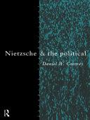 Nietzsche and the Political