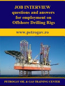 Job interview questions and answers for employment on Offshore Drilling Rigs Pdf/ePub eBook