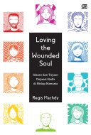 Loving Wounded Soul