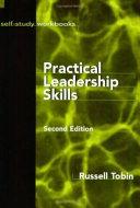 Practical Leadership Skills