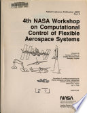 Fourth NASA Workshop on Computational Control of Flexible Aerospace Systems, Part 2