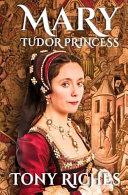 Mary   Tudor Princess Book