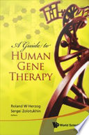 A Guide to Human Gene Therapy Book