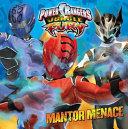 Jungle Fury Mantor Menace