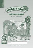 Books - Headstart Life Skills Grade 3 Workbook (IsiXhosa) Headstart Izakhono Zobomi Ibanga 3 Incwadi Yomsebenzi   ISBN 9780199052639