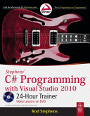 STEPHENS  C  PROGRAMMING WITH VISUAL STUDIO 2010   24 HOUR TRAINER  With CD