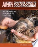 Complete Guide to Dog Grooming