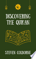 Discovering the Qur an