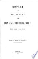 Annual Report of the Board of Directors of the Iowa State Agricultural Society for the Year     Book