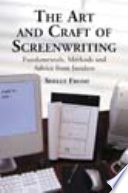 The Art and Craft of Screenwriting