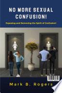 No More Sexual Confusion