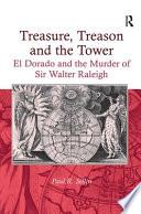 Treasure, Treason and the Tower