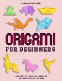 Origami For Begineers