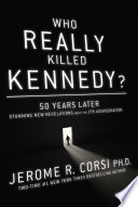 Who Really Killed Kennedy