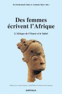 Pdf Des femmes écrivent l'Afrique. L'Afrique de l'Ouest et le Sahel Telecharger