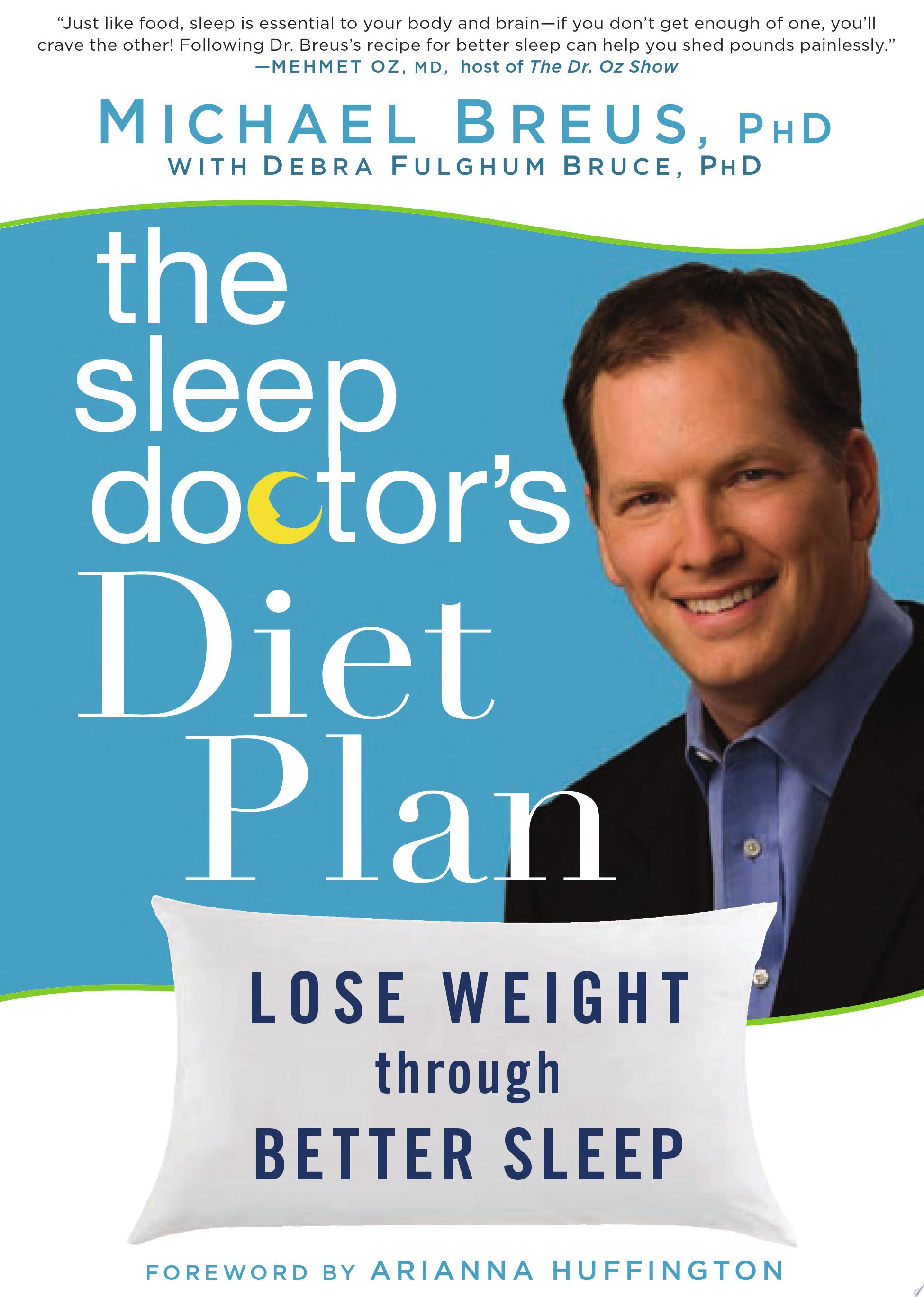 The Sleep Doctor s Diet Plan