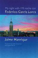 My Night with Federico Garc  a Lorca