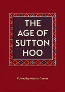 The Age of Sutton Hoo