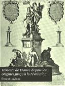 Histoire de France depuis les origines jusqu'a la révolution