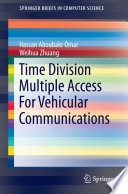 Time Division Multiple Access For Vehicular Communications Book