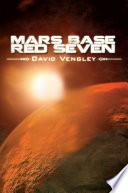 Mars Base Red Seven