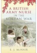 A British Army Nurse in the Korean War Book
