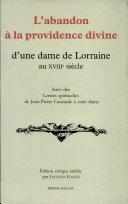 L'abandon à la providence divine d'une dame de Lorraine au XVIIIe siècle