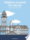 Skylines around the World Coloring Book for Kids 10
