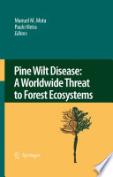 Pine Wilt Disease A Worldwide Threat To Forest Ecosystems Book PDF