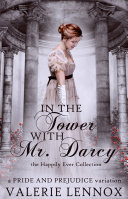 In the Tower with Mr  Darcy