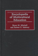 Encyclopedia of Multicultural Education