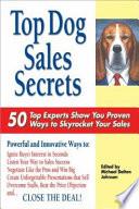 Top Dog Sales Secrets