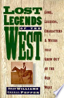 Lost Legends of the West
